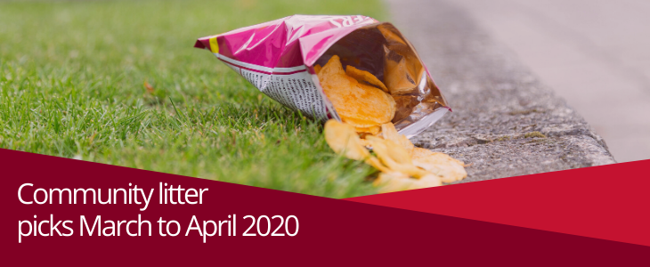 Community litter picks March to April 2020