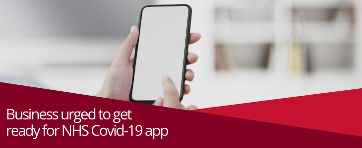 Business urged to get ready for NHS Covid-19 app
