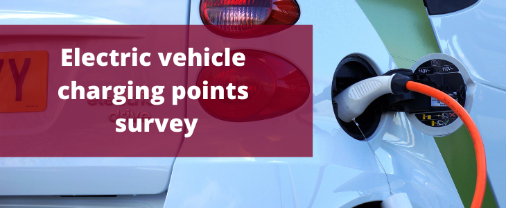 Electric Vehicle charging points survey - Have your say